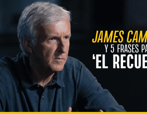 James Cameron y cinco frases para el 'recuerdo'