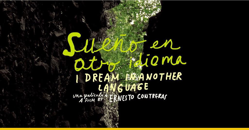 Fragmento del póster oficial de 'Sueño en Otro Idioma'