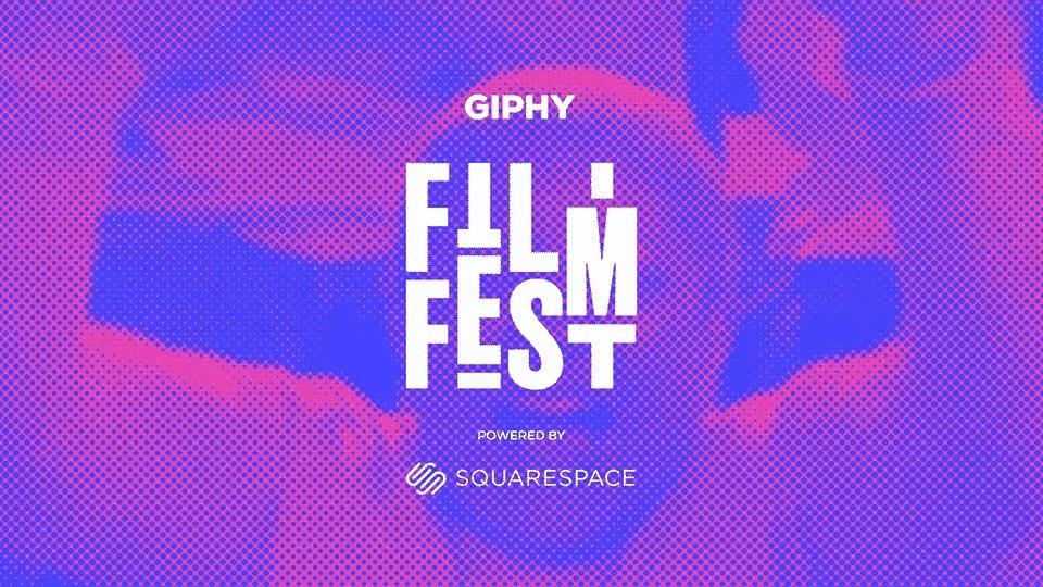 Giphy Film Fest