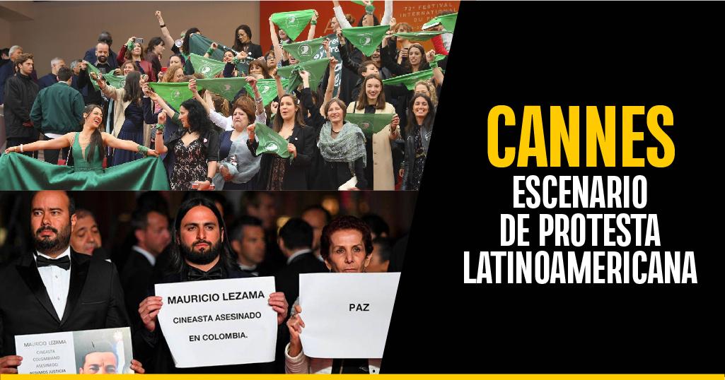Cannes 2019: escenario de protesta latinoamericana