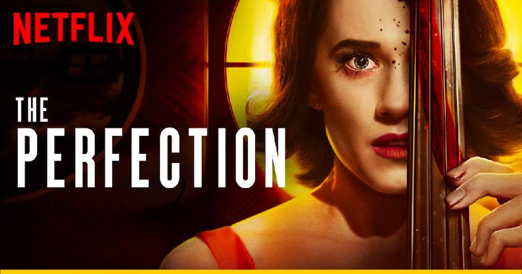 The Perfection, película original de Netflix