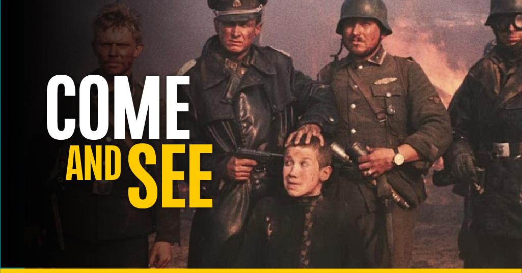 """Come and See"", el perturbador retrato del horror de la guerra"