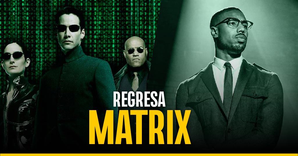 El regreso de Matrix