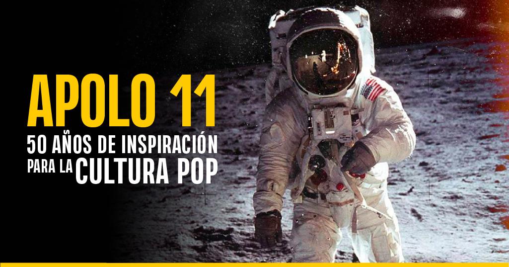 Apolo 11: 50 años de inspiración para la Cultura Pop