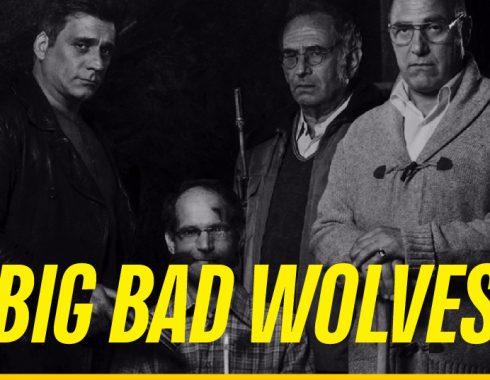 """""""Big Bad Wolves"""", el pesimismo de la duda y la incertidumbre de la culpa"""