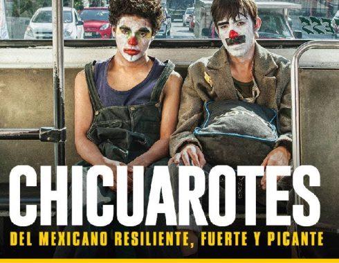 Reseña de 'Chicuarotes'