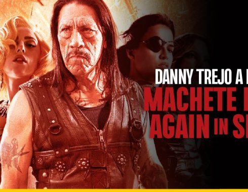 "Danny Trejo podría dirigir ""Machete Kills Again…in Space"""