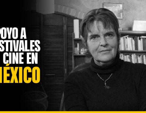 ¿Qué ocurrió con el apoyo para festivales de cine en México?