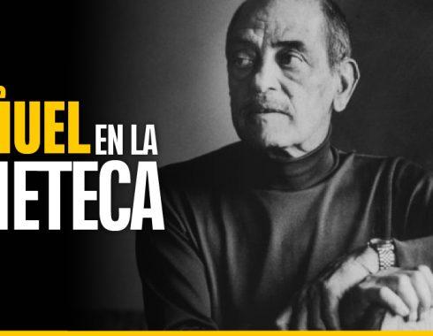 muestra de Luis Buñuel en la Cineteca Nacional