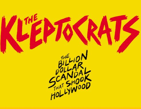 'The Kleptocrats': Un audaz documental sobre la corrupción en Hollywood