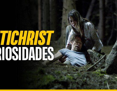 10 curiosidades de la perturbadora «Antichrist» que tal vez no sabías