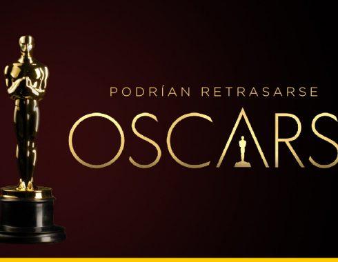 Los Óscar 2021 podrían retrasarse hasta nuevo aviso