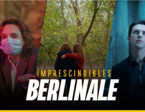 Imprescindibles Berlinale 2021